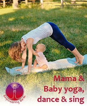 Mama & Baby yoga, dance & sing